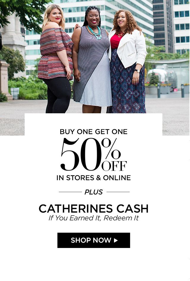 Shop Buy One Get One 50% Off at Catherines Plus Sizes