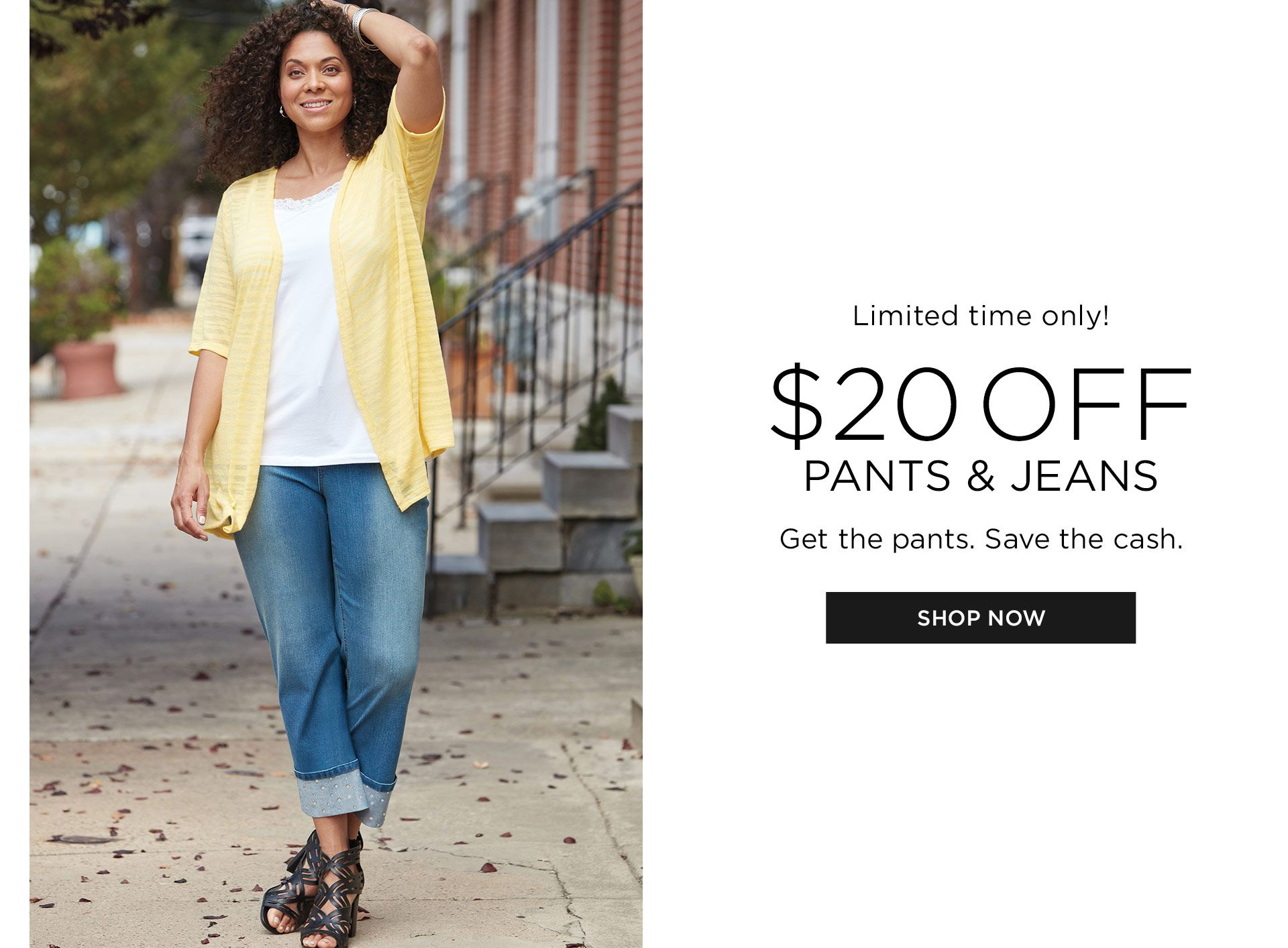 Shop 20% Off Pants and Jeans at Catherines Plus Sizes
