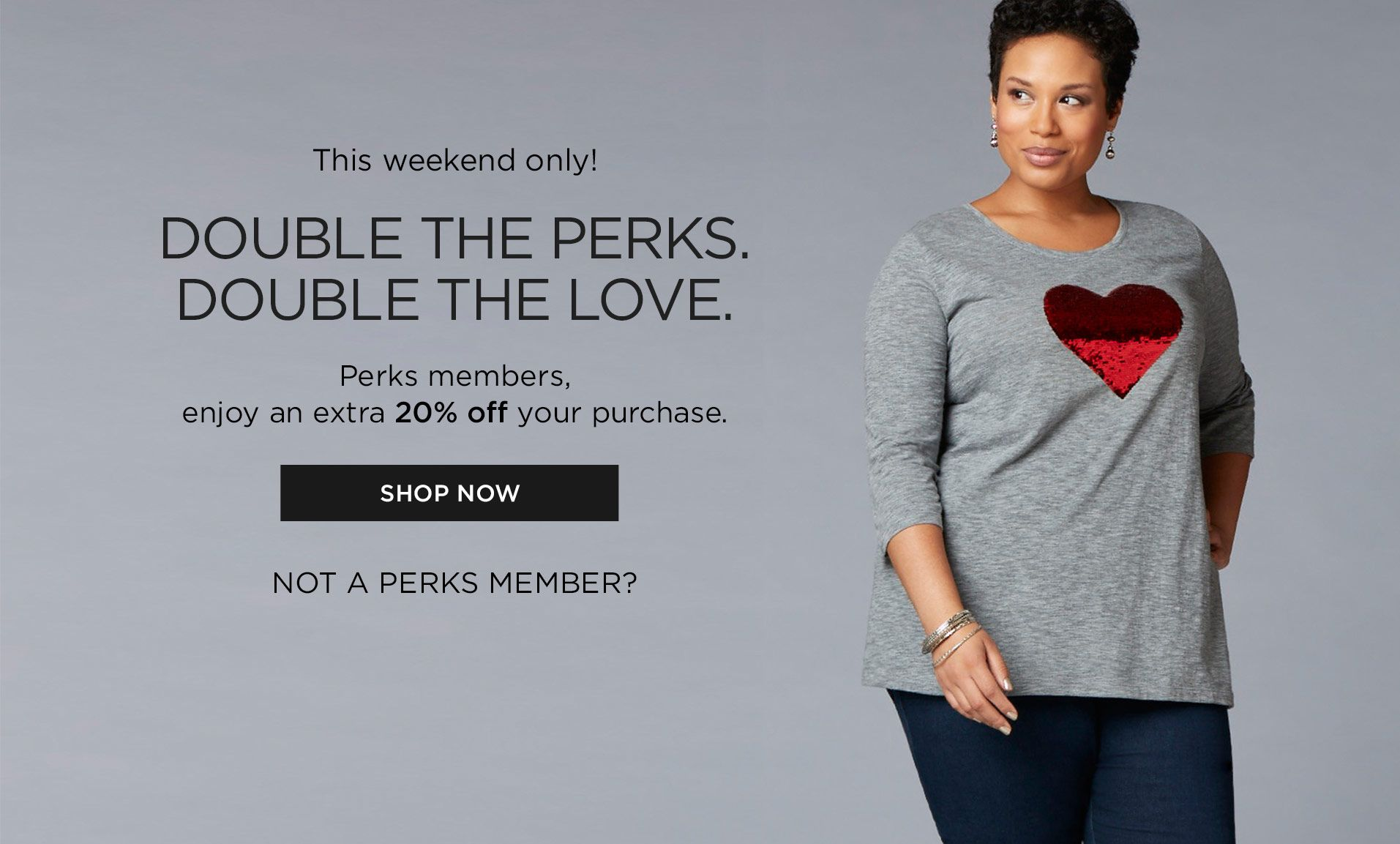 Double Perks This Weekend Only at Catherines Plus Sizes