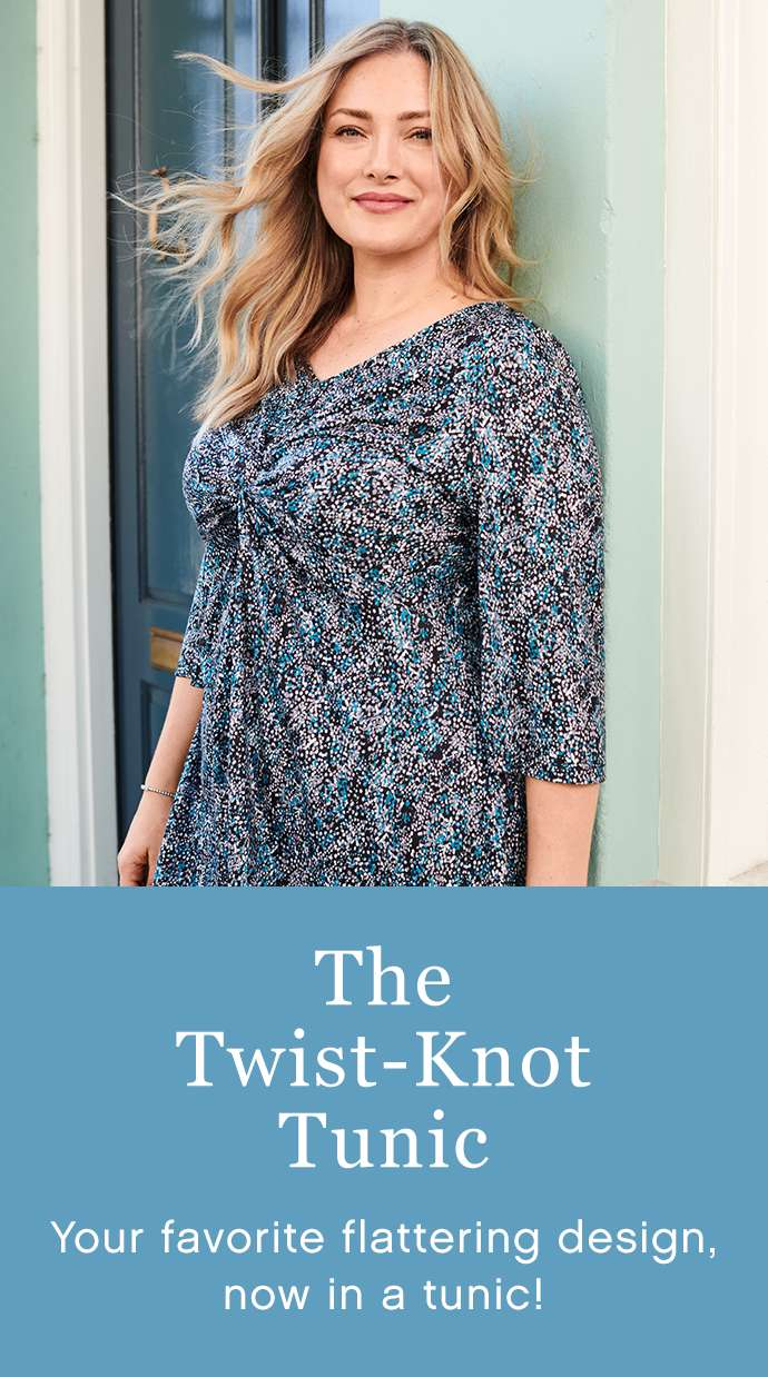 The Twist-Knot Tunic: Your favorite Flattering Design - now in a tunic!