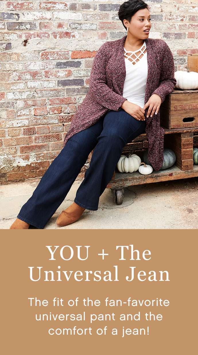 Universal Jean - The fit of the fan-favorite pant and the comfort of a jean.