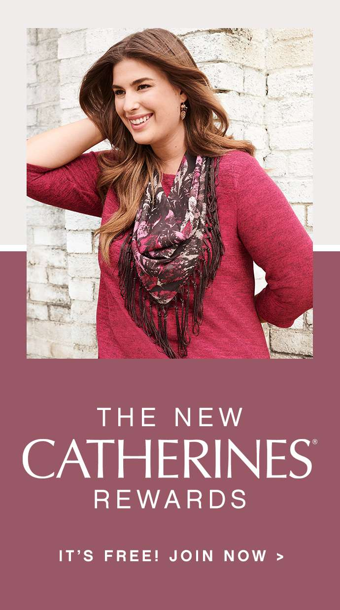 The New Catherines Rewards: It's free! Join now
