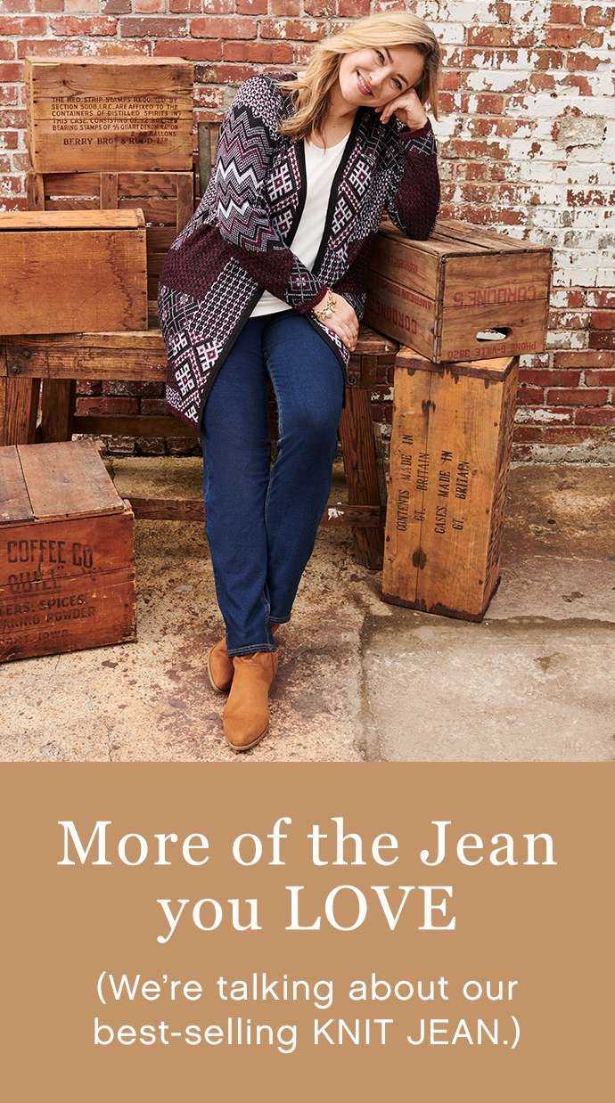 More of the jean you love - our best-selling kint jean.