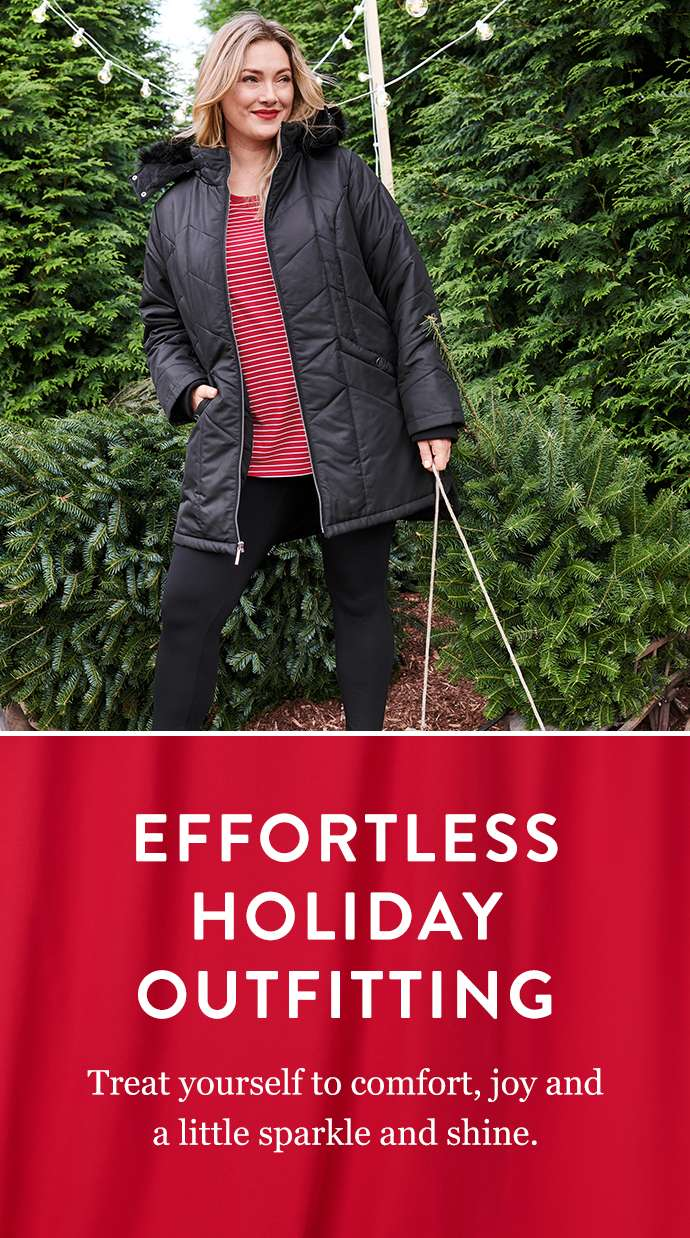 Effortless Holiday Outfitting: Treat yourself to comfort, joy and a little sparkle and shine.